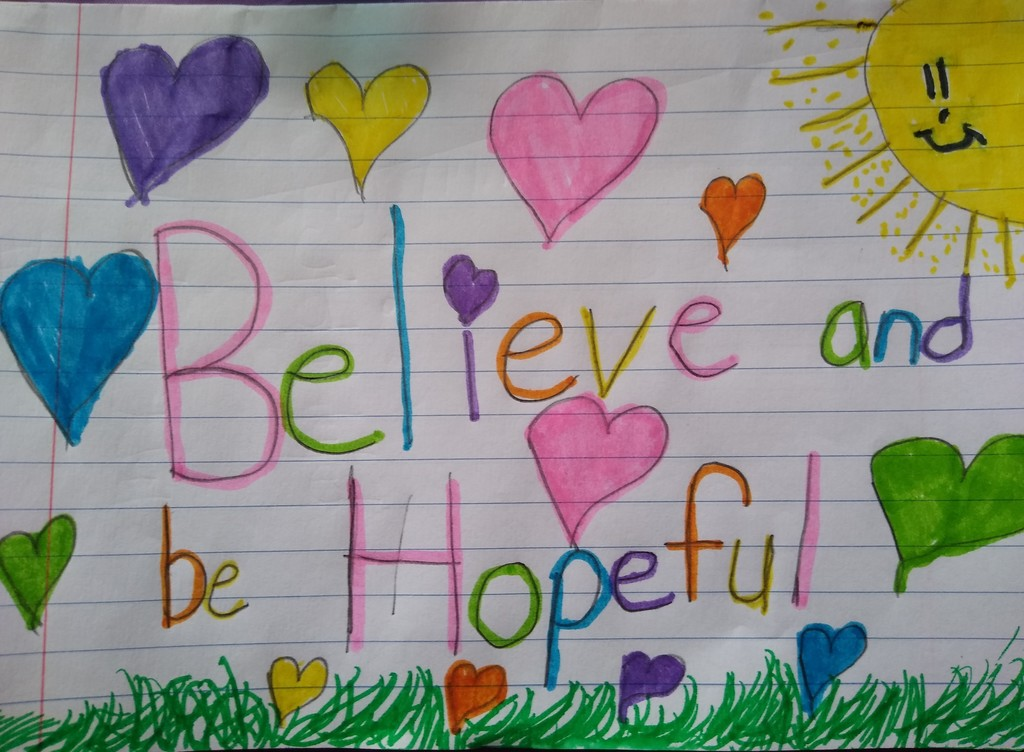 Believe and be hopeful sign
